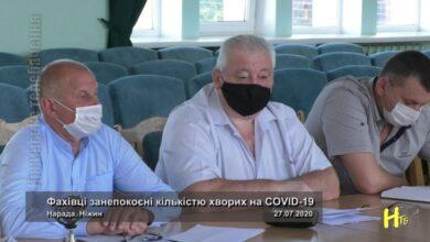 Photo of Фахівці занепокоєні кількістю хворих на COVID-19. Ніжин 27.07.2020